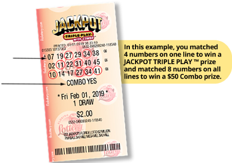 Jackpot triple Play ticket, In this example, you matched 4 numbers on one line to win a JACKPOT TRIPLE PLAY prize and matched 8 numberson all lines to win a $50 Combp prize.