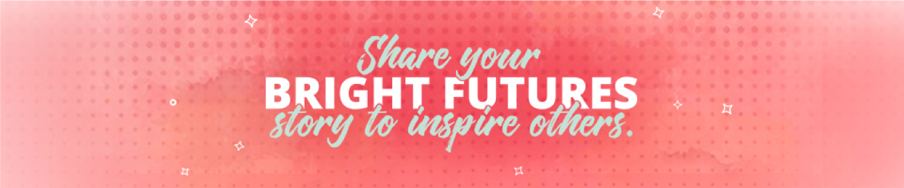 Share your Bright Futures story to inspire others